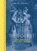 Pocket A Hidden History of Womens Lives 1660 1900