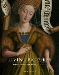 Living Pictures: Jan Van Eyck and Painting's First Century