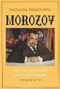 Morozov: The Story of a Family and a Lost Collection