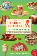 Secret Poisoner A Century of Murder