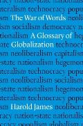 The War of Words: A Glossary of Globalization
