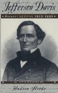 Jefferson Davis Private Letters 1823