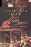 Hannibal Crosses the Alps The Invasion of Italy & the Punic Wars