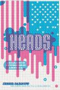 Heads A Biography of Psychedelic America