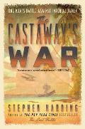 Castaways War One Mans Battle Against Imperial Japan