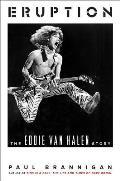 Eruption The Eddie Van Halen Story