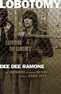 Lobotomy Surviving the Ramones