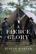 Fierce Glory Antietam The Desperate Battle That Saved Lincoln & Doomed Slavery