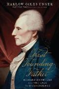First Founding Father Richard Henry Lee & the Call for Independence