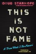This Is Not Fame A Blottobiography