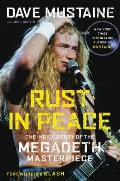 Rust in Peace The Inside Story of the Megadeth Masterpiece