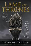 Lame of Thrones The Final Book in a Song of Hot & Cold