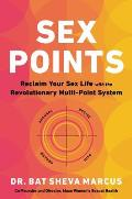 Sex Points Reclaim Your Sex Life with the Revolutionary Multi point System