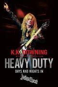 Heavy Duty Days & Nights in Judas Priest