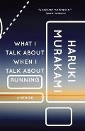 'What I Talk About When I Talk About Running' by Haruki Murakami