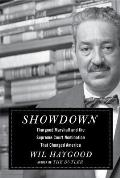 Showdown Thurgood Marshall & the Supreme Court Nomination That Changed America