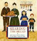 Sharing the Bread An Old Fashioned Thanksgiving Story
