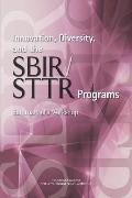 Innovation, Diversity, and the Sbir/Sttr Programs: Summary of a Workshop