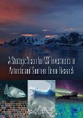 A Strategic Vision for Nsf Investments in Antarctic and Southern Ocean Research