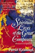 Spiritual Lives Of The Great Composers Revised & Expanded