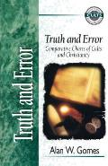 Truth & Error Comparative Charts of Cults & Christianity