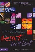 Heart of the Artist A Character Building Guide for You & Your Ministry Team