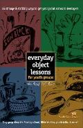 Everyday Object Lessons for Youth Groups 45 Strange & Striking Ways to Get Your Point Across to Teenagers