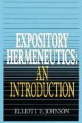 Expository Hermeneutics An Introduction