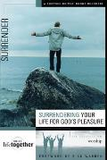 Surrendering Your Life for Gods Pleasure Six Sessions on Worship