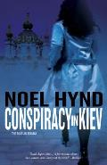 Conspiracy In Kiev A Russian Trilory