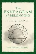 Enneagram of Belonging A Compassionate Journey of Self Acceptance