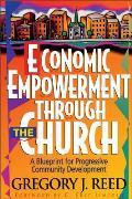 Economic Empowerment Through the Church: A Blueprint for Progressive Community Development