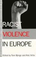 Racist Violence in Europe (93 Edition)