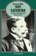Not Saussure A Critique Of Post Saussure