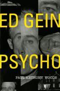 Ed Gein--Psycho!