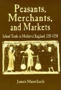 Peasnts Merchants & Markets