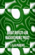 Budget Deficits & Macroeconomic Policy