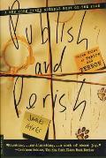Publish & Perish Three Tales of Tenure & Terror