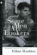 Some Men Are Lookers: A Continuation of the buddies Cycle