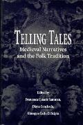 Telling Tales Medieval Narratives & The