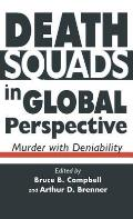 Death Squads In Global Perspective Murde