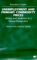 Unemployment and primary commodity prices; theory and evidence in a global perspective