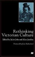 Rethinking Victorian Culture