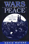 Wars & Peace The Future Americans Envisioned 1861 1991