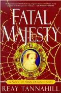 Fatal Majesty