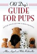 Old Dog's Guide for Pups