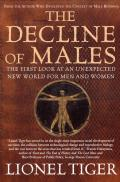 Decline of Males The First Look at an Unexpected New World for Men & Women