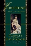 Josephine A Life Of The Empress