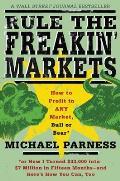 Rule the Freakin' Markets