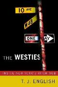 Westies Inside New Yorks Irish Mob